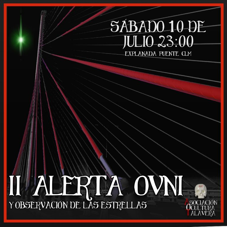 II Alerta OVNI Ocultura Talavera