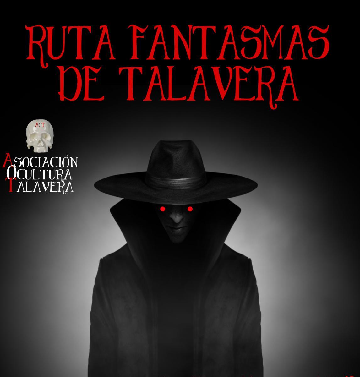 Ruta Fantasmas de Talavera